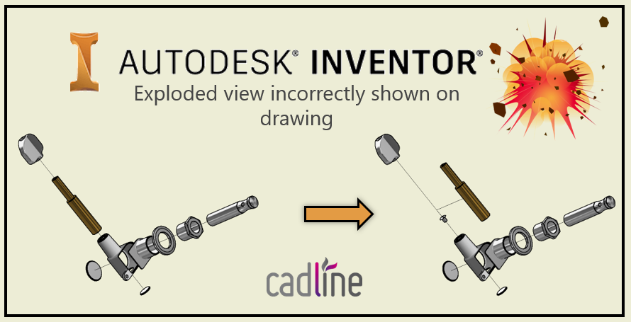 Inventor 2017 Exploded View Incorrectly Shown On Drawing Cadline