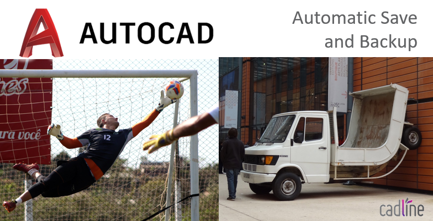 AutoCAD 2019: Automatic Save and Backup – Cadline Community