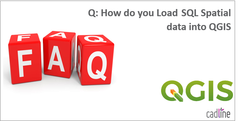 QGIS – How do you load and then access SQL Server Spatial