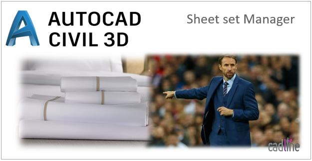 Sheet Set Manager in Civil 3D – Cadline Community