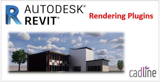 Revit 2019 – Rendering Plugins – Cadline Community