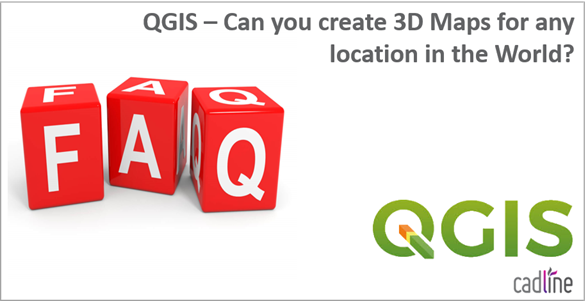 QGIS_-_Can_you_create_3D_Maps_for_any_location_in_the_world_-_1.PNG