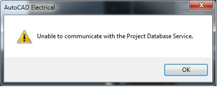 AutoCAD_Electrical_-_Unable_to_communicate_with_the_Project_Database_Service_-_2.JPG