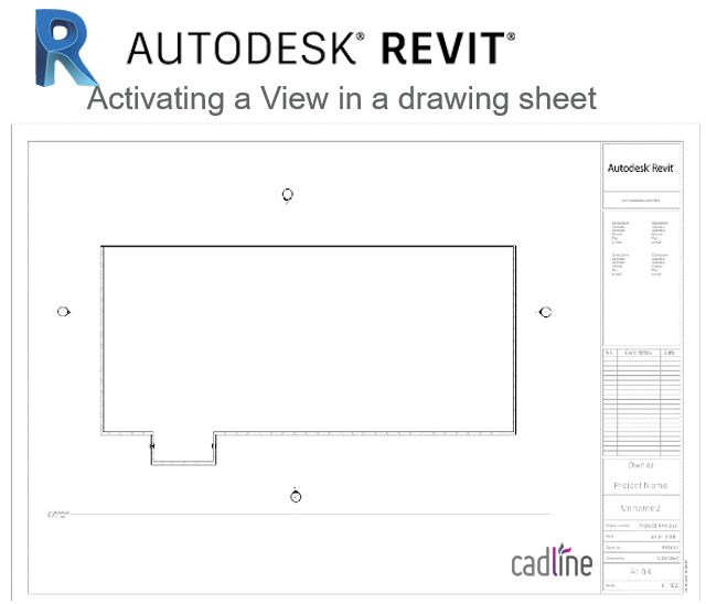 Revit 2017 - Activating a View in a drawing sheet – Cadline