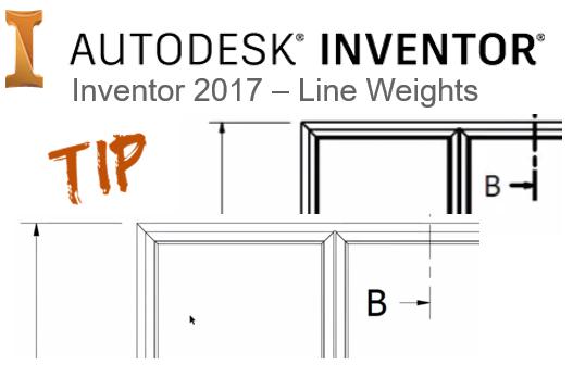 Inventor 2017 Line Weights Cadline Community