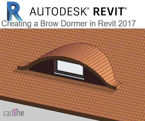Creating a Brow Dormer in Revit 2017 – Cadline Community